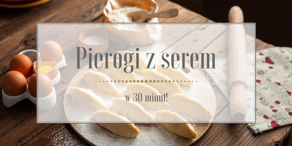 Przepis na pierogi z serem – szybkie, pyszne i proste w wykonaniu!