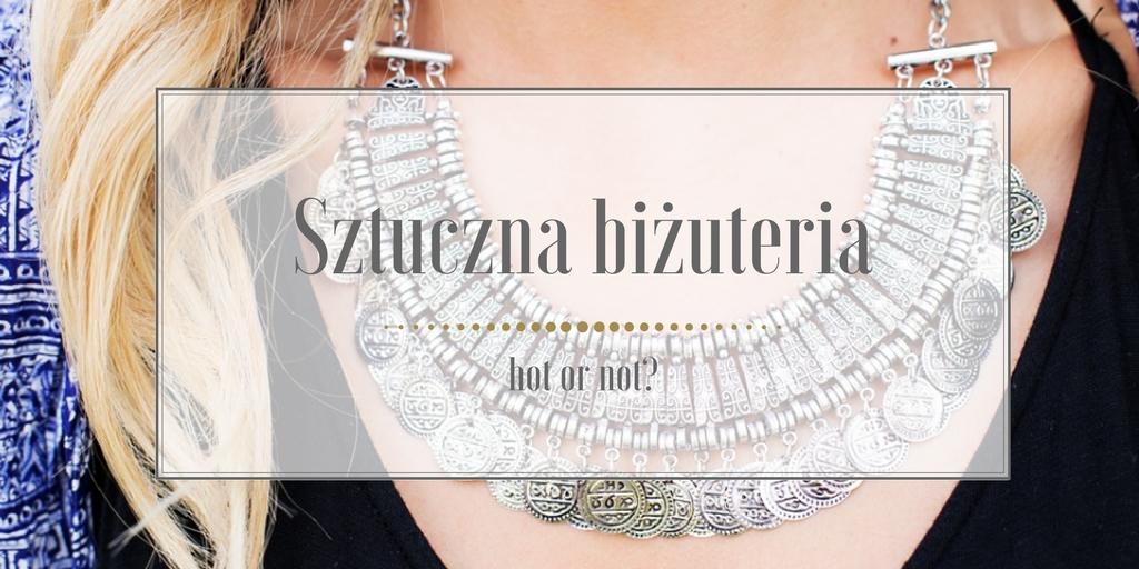 d32c95c4986c0 Co z tą sztuczną biżuterią? - MINIMALISTIC GIRL