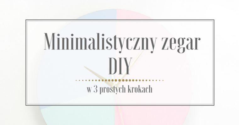 Minimalistyczny zegar DIY w geometryczne kształty w pastelowych kolorach