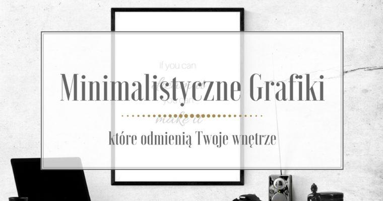 Minimalistyczne grafiki, które odmienią Twoje wnętrze, gotowe do druku!