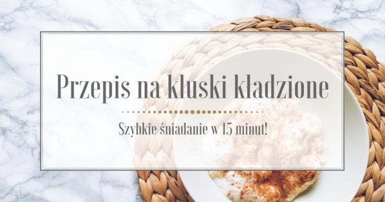 Przepis na kluski kładzione – szybkie śniadanie w 15 minut!