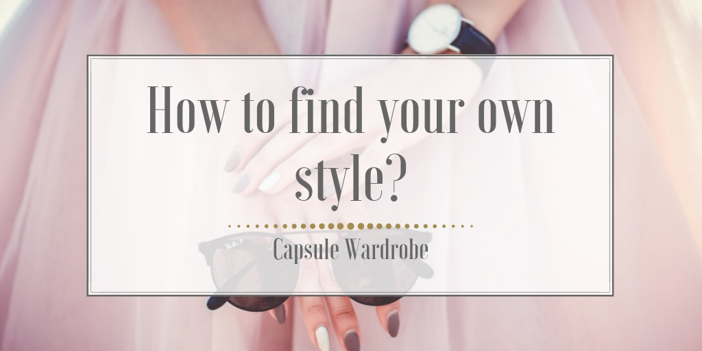 How to find your own style?