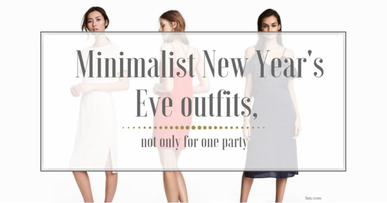 Minimalist New Year's Eve outfits, not only for one party