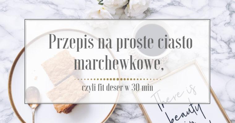 Przepis na proste ciasto marchewkowe – fit deser w 30 min