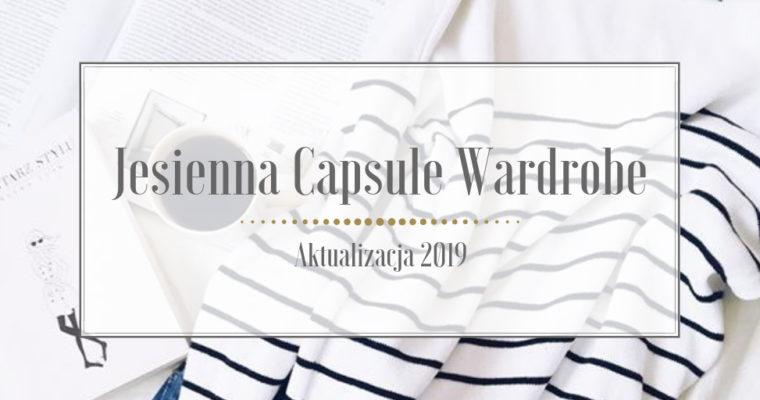Jesienna Capsule Wardrobe – aktualizacja 2019