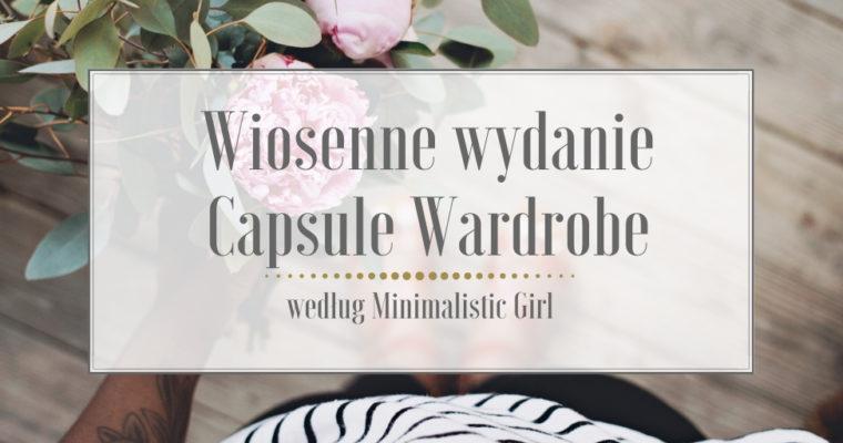 Wiosenne wydanie Capsule Wardrobe