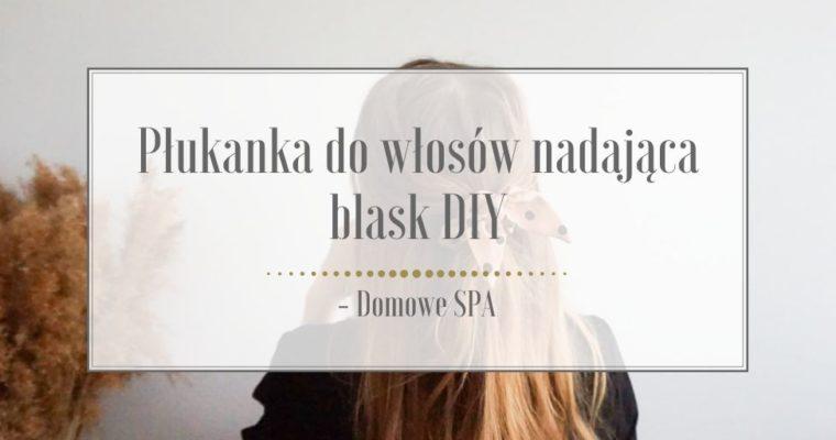 Płukanka octowa do włosów nadająca blask DIY – Domowe SPA