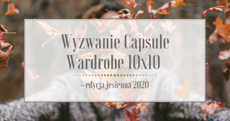 Wyzwanie Capsule Wardrobe 10×10 – edycja jesienna